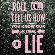 F B Hostess Roll Call Tell Us How You Know Our Hostess But Lie