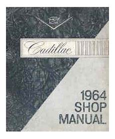 1964 Cadillac Factory Service Manual