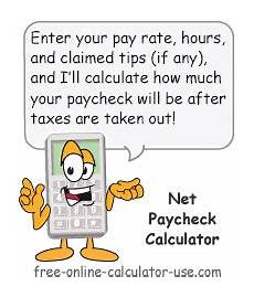 Bring Home Pay Calculator Free Online Paycheck Calculator Calculate Take Home Pay