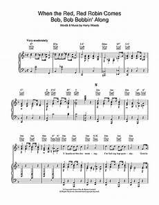 Robin Malvorlagen Chords When The Robin Comes Bob Bob Bobbin Along