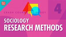 Research Design In Sociology Sociology Research Methods Crash Course Sociology 4