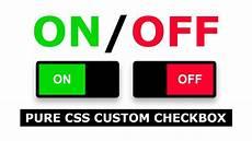 Custom Checkbox Design Css Custom Checkbox Design Animated On Off Switch Toggle
