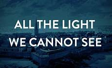 All The Light We Cannot See Characters Pulitzer Prize Libro Fm Blog