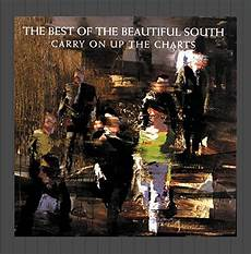 The Beautiful South Carry On Up The Charts Songs Beautiful South Carry On Up The Charts Cd Covers