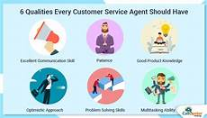Describe Good Customer Service Skills 6 Qualities Every Customer Service Agent Should Have In