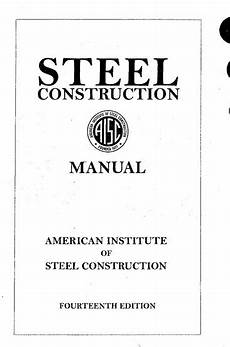 Steel Construction Manual 14th Edition Pdf Aisc Steel Construction Manual 14th Edition Sipilpedia