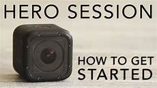 How To Use A Gopro Hero 4 Gopro Hero Session Tutorial How To Get Started Youtube