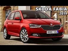 2019 Skoda Fabia 2019 skoda fabia facelift preview