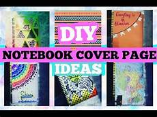 Cover Page For Notebook Diy Notebook Cover Page Ideas Thecutebuddingcrafter