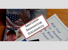 Expat Americans Continue to Renounce Citizenship   Live