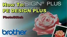 Pe Design Plus Pe Design 174 Plus Using Photostitch To Convert Photos Into