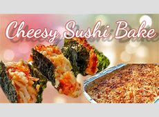 Easy Sushi Bake Recipe   YouTube