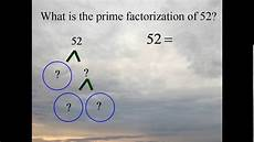 What Is Prime Factorization Use A Factor Tree To Find The Prime Factorization Of 52