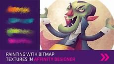 Affinity Designer Texture Brushes Painting With Bitmap Textures In Affinity Designer Youtube