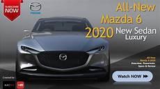 all new mazda 6 2020 the 2020 mazda 6 sedan all new luxury car