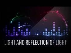 Experiments On Light For Class 7 Light And Reflection Of Light Class 7 Science Youtube