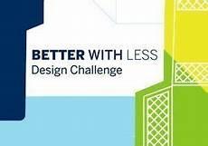 Better Designer Better With Less Design Challenge 2019 20 Announces Jury