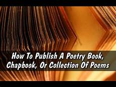 How To Cite From A Book How To Publish A Poetry Book Chapbook Or Collection Of