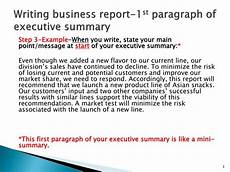 Summary Paragraphs Ppt Writing Business Report 1 St Paragraph Of Executive