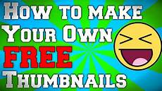 How To Make A Will Online For Free How To Make Your Own Thumbnails For Free 2015 Youtube