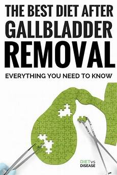 the best diet after gallbladder removal everything you