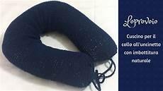 cuscino per il collo cuscino per il collo all uncinetto con imbottitura