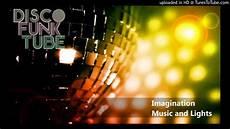 Imagination Music And Lights Remix Imagination Music And Lights Rjt Dj Soulful Remix