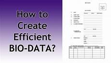 Create My Bio Data How To Write Efficient Bio Data For Applying A Job Tech