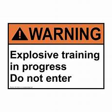 Training In Progress Sign Ansi Caution Explosive Training In Progress Do Sign Awe 28422
