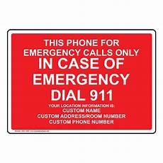 Emergency Contact Sign Phone For Emergency Calls Only Sign Nhe 14087 Emergency