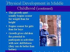 Physical Development In Early Childhood Physical Development In Middle Childhood Is Much Slower