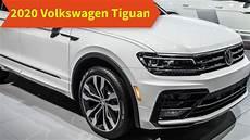 2020 vw tiguan 2020 volkswagen tiguan redesign specs price