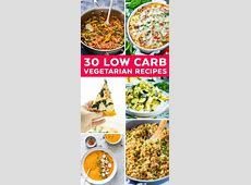30 Low Carb Vegetarian Recipes that are perfect for