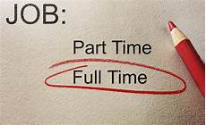 Part Time Jobs Turning A Part Time Job Into A Full Time Job