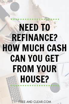 Refinance Calculator Cash Out Cash Out Refinance Calculator With Images Cash Out