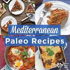 paleo mediterranean diet recipes grass fed