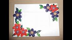 How To Make Chart Paper Decoration How To Make Beautiful Quilling Photo Frame Quilled
