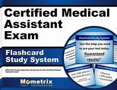 Certified Medical Assistant Qualifications Certified Medical Assistant Exam Flashcard Study System