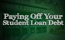 Pay Off Loan Calculator Student Loans Strategies For Paying Off Your Student Loan Debt Fast