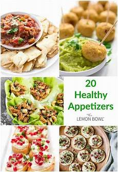 20 healthy appetizer recipes the lemon bowl 174