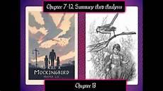 To Kill A Mockingbird Chapter 7 Summary Harper Lee S To Kill A Mockingbird Chapter 7 12 Summary