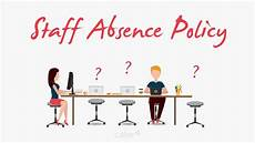 Employee Absent The Top5 Things You Should Know About Staff Absence Policy