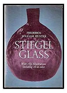 Stiegel Glass Frederick W Hunter 9780486201283 Amazon