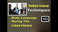 Interview Techniques Interview Techniques Hd Body Language During The