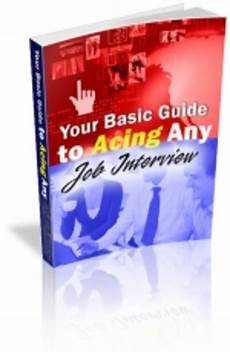 Any Job Your Basic Guide To Acing Any Job Interview Mrr Tradebit