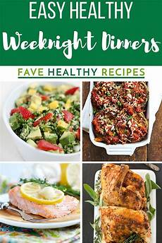 30 easy healthy weeknight dinners favehealthyrecipes com