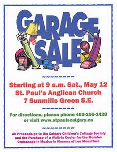 Garage Sale Poster Ideas Our Garage Sale On May 12 Will Support Local Outreach And