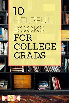 Books For College Graduates 10 Helpful Books For College Grads The Candy Lei