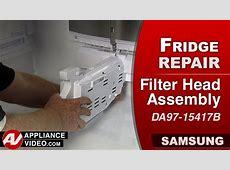 Samsung Refrigerator   Filter Head Assembly Repair