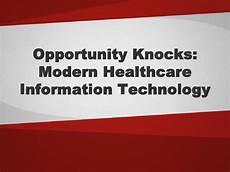 Modern Healthcare Modern Healthcare Information Technology